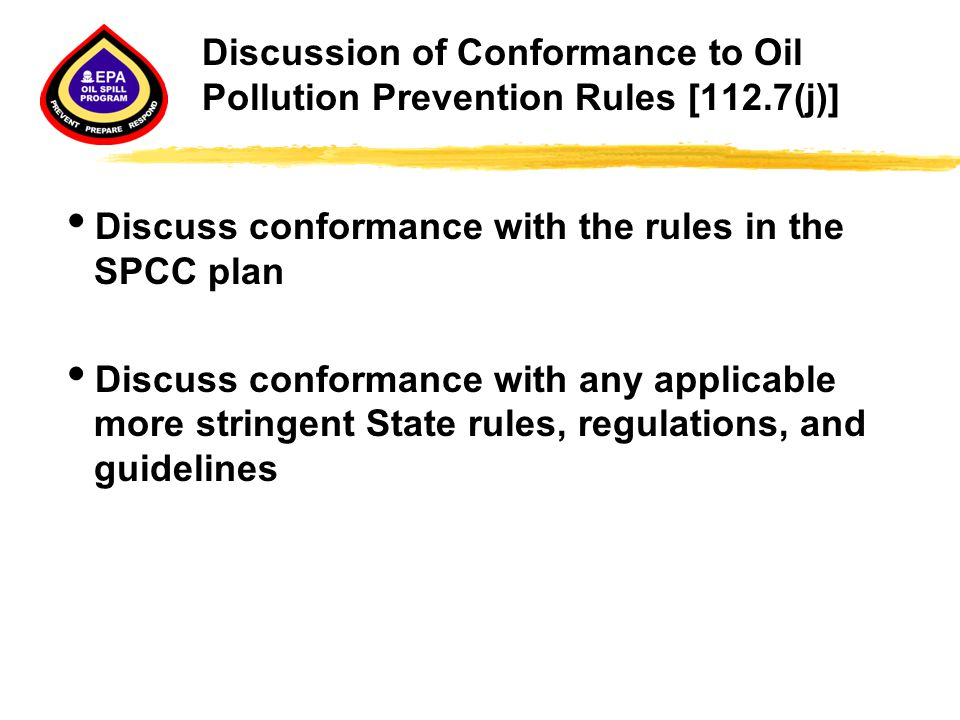 Discussion of Conformance to Oil Pollution Prevention Rules [112.7(j)]
